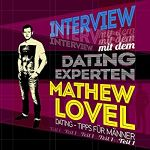 Interview mit dem Dating-Experten Mathew Lovel Teil 1 Hörbuch-Cover